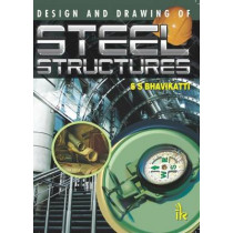 Design and Drawing of Steel Structures by S. S. Bhavikatti, 9789382332121