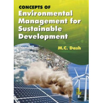 Concepts of Environmental Management for Sustainable Development by M. C. Dash, 9789382332275