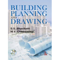 Building Planning and Drawing by S. S. Bhavikatti, 9789382332565