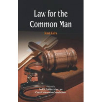 Law for the Common Man by Kush Kalra, 9789382652748
