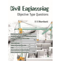 Civil Engineering Objective Type Questions by S. S. Bhavikatti, 9789384588311
