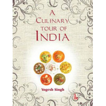 A Culinary Tour of India by Yogesh Singh, 9789384588489