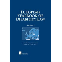 European Yearbook of Disability Law: 2 by Lisa Waddington, 9789400001282