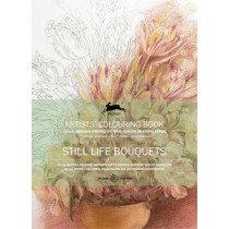 Still Life Bouquets: Artists ' Colouring Book by Pepin Van Roojen, 9789460098048