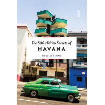500 Hidden Secrets of Havana by Magalie Raman, 9789460581892
