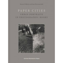 Paper Cities: Urban Portraits in Photographic Books by Susana S. Martins, 9789462700581