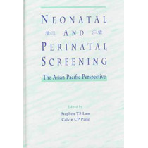 Neonatal and Perinatal Screening by Stephen Lam, 9789622017658