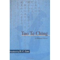 Tao TE Ching: A Bilingual Edition by D.C. Lau, 9789622019928