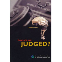 How are We Judged? by Benjamin T.M. Liu, 9789629370534