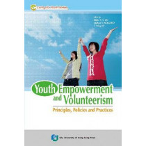 YOUTH EMPOWERMENT AND VOLUNTEERISM, 9789629371371