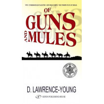 Of Guns & Mules by David Lawrence-Young, 9789652294579