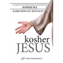 Kosher Jesus by Shmuley Boteach, 9789652295781