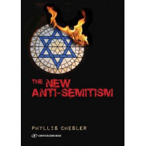 New Anti-Semitism by Phyllis Chesler, 9789652298096