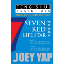 Feng Shui Essentials -- 7 Red Life Star by Joey Yap, 9789670310084