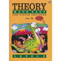 Theory Made Easy for Little Children Level 2: 2 by Lina Ng, 9789679854459