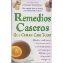 Remedios Caseros Que Curan Casi Todo by Tomo, 9789706667403