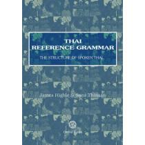 Thai Reference Grammar by James Higbie, 9789748304960