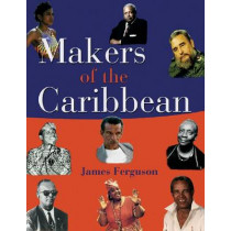 Makers of the Caribbean by James Ferguson, 9789766370039