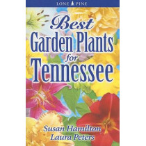 Best Garden Plants for Tennessee by Sue Hamilton, 9789768200082