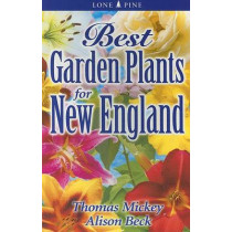 Best Garden Plants for New England by Alison Beck, 9789768200112