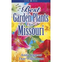 Best Garden Plants for Missouri by Anita Joggerst, 9789768200129