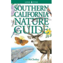 Southern California Nature Guide by Erin McCloskey, 9789768200556