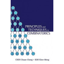 Principles And Techniques In Combinatorics by Chen Chuan-Chong, 9789810211394