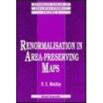 Renormalisation In Area-preserving Maps by R. S. MacKay, 9789810213718