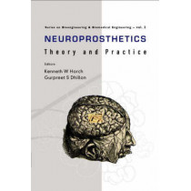 Neuroprosthetics: Theory And Practice by Gurpreet Singh Dhillon, 9789812380227