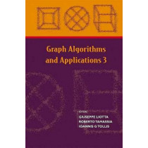 Graph Algorithms And Applications 3 by Giuseppe Liotta, 9789812389398