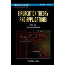 Bifurcation Theory And Applications by Shouhong Wang, 9789812563521