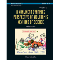 Nonlinear Dynamics Perspective Of Wolfram's New Kind Of Science, A (Volume I) by Leon O. Chua, 9789812569776