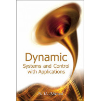 Dynamic Systems And Control With Applications by Nasir Uddin Ahmed, 9789812700537