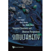 Simultaneity: Temporal Structures And Observer Perspectives by Susie Vrobel, 9789812792419