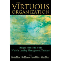 Virtuous Organization, The: Insights From Some Of The World's Leading Management Thinkers by Charles C. Manz, 9789812818591