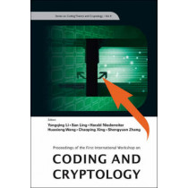 Coding And Cryptology - Proceedings Of The First International Workshop by Huaxiong Wang, 9789812832238