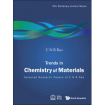 Trends In Chemistry Of Materials: Selected Research Papers Of C N R Rao by C. N. R. Rao, 9789812833839