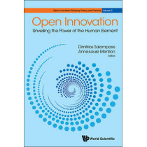 Open Innovation: Unveiling The Power Of The Human Element by Anne-Laure Mention, 9789813140844