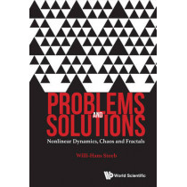 Problems And Solutions: Nonlinear Dynamics, Chaos And Fractals by Willi-Hans Steeb, 9789813140875