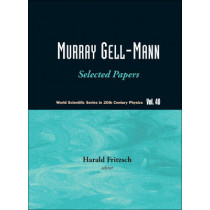 Murray Gell-mann - Selected Papers by Harald Fritzsch, 9789814261623