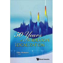 50 Years Of Anderson Localization by Elihu Abrahams, 9789814299077