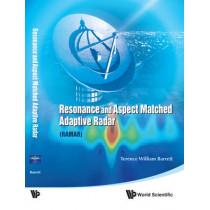 Resonance And Aspect Matched Adaptive Radar (Ramar) by Terence William Barrett, 9789814329897
