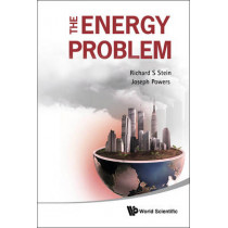 Energy Problem, The by Richard S. Stein, 9789814340311