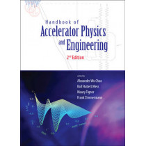 Handbook Of Accelerator Physics And Engineering (2nd Edition) by Frank Zimmermann, 9789814415842