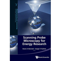 Scanning Probe Microscopy For Energy Research by Dawn A. Bonnell, 9789814434706