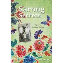 Sarong Secrets by Su Kim Lee, 9789814484176