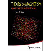 Theory Of Magnetism: Application To Surface Physics by Hung-The Diep, 9789814569941