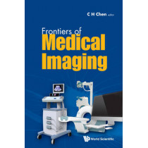 Frontiers Of Medical Imaging by Chi Hau Chen, 9789814611091