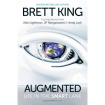 Augmented: Life in the Smart Lane, 9789814634038