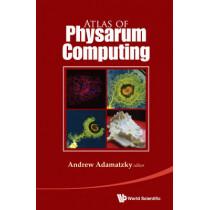 Atlas Of Physarum Computing by Andrew Adamatzky, 9789814675314